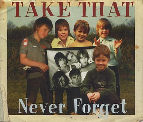 "Take That Never Forget Part 1 CD single (CD5 / 5"") UK TAKC5NE101821"