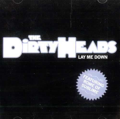The Dirty Heads Lay Me Down CD-R acetate US S7XCRLA501342