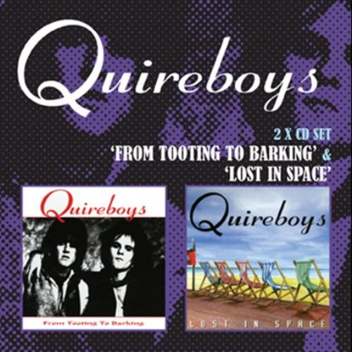 The Quireboys Tooting To Barking / Lost In Space 2 CD album set (Double CD) UK QUI2CTO533295