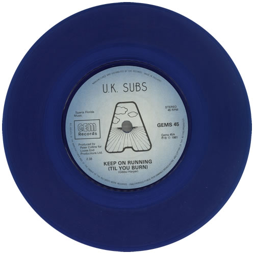 U K Subs Keep On Running Til You Burn Blue Vinyl Uk 7