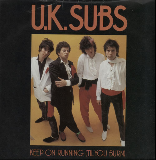 U K Subs Keep On Running Til You Burn Blue Vinyl Uk 7