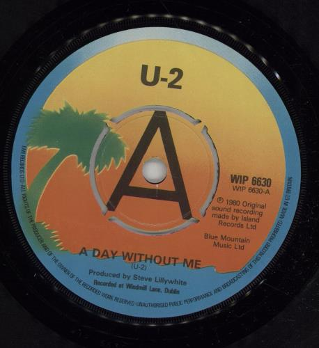 """U2 A Day Without Me 7"""" vinyl single (7 inch record) UK U-207AD607431"""