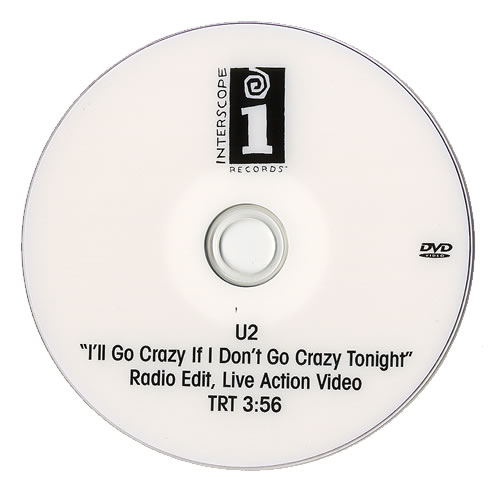 U2 I'll Go Crazy If I Don't Go Crazy Tonight promo DVD-R US U-2DRIL481020