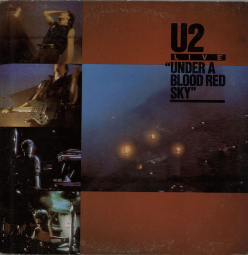 U2 Under A Blood Red Sky - 1st Pressing Mexican vinyl LP