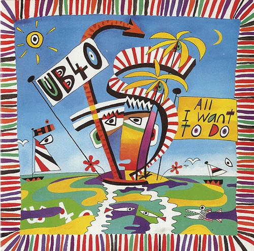 """UB40 All I Want To Do 7"""" vinyl single (7 inch record) UK UB407AL620640"""