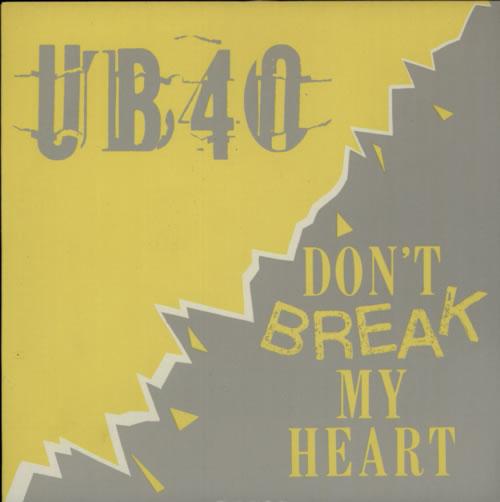 "UB40 Don't Break My Heart - P/S 7"" vinyl single (7 inch record) UK UB407DO289395"