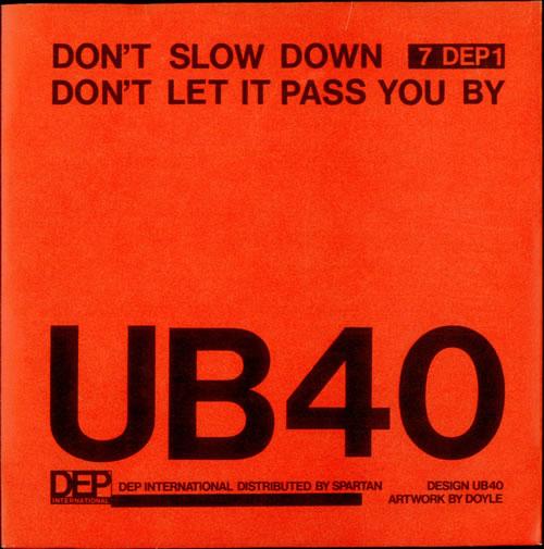 "UB40 Don't Slow Down 7"" vinyl single (7 inch record) UK UB407DO273229"