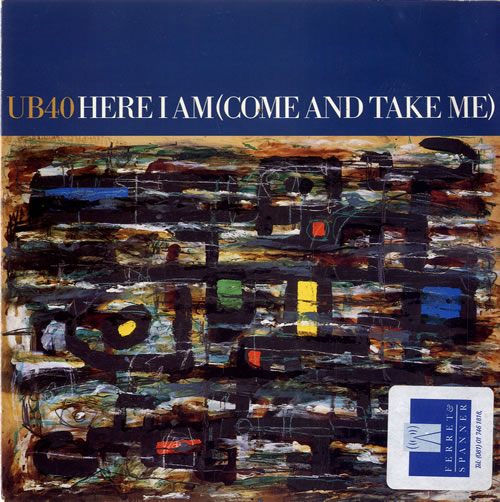 "UB40 Here I Come [Come And Take Me] - promo sticker 7"" vinyl single (7 inch record) UK UB407HE581459"