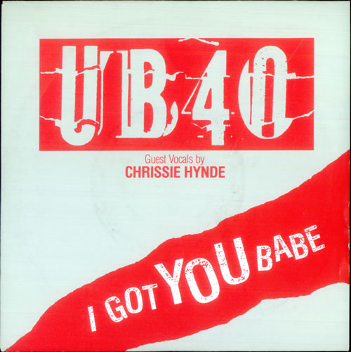 """UB40 I Got You Babe 7"""" vinyl single (7 inch record) UK UB407IG521556"""
