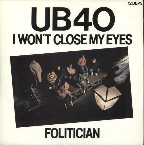 """UB40 I Won't Close My Eyes 12"""" vinyl single (12 inch record / Maxi-single) UK UB412IW522626"""
