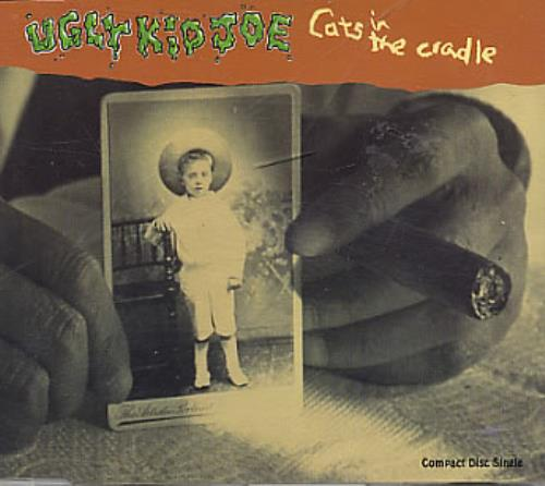 "Ugly Kid Joe Cats In The Cradle CD single (CD5 / 5"") UK UKJC5CA78716"