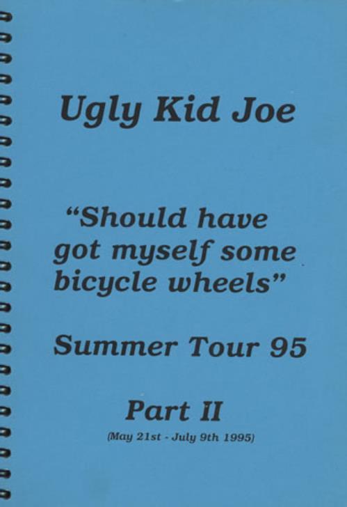 Ugly Kid Joe Should Have Got Myself Some Bicycle Wheels - Tour Itinerary Itinerary UK UKJBKSH403980