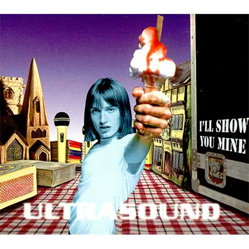 ULTRASOUND - Ill Show You Mine - Excellent Condition CD