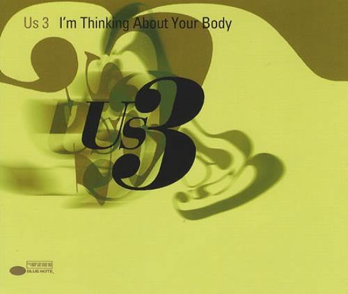 """US3 I'm Thinking About Your Body CD single (CD5 / 5"""") UK US3C5IM391559"""