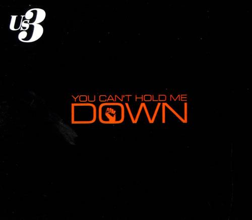 "US3 You Can't Hold Me Down CD single (CD5 / 5"") UK US3C5YO506276"