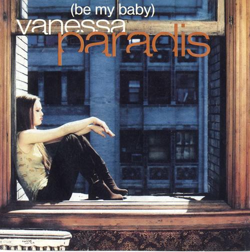 Vanessa Paradis Be My Baby Uk 7 Quot Vinyl Single 7 Inch