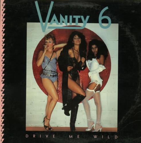 "Vanity 6 Drive Me Wild 12"" vinyl single (12 inch record / Maxi-single) US XAN12DR46651"