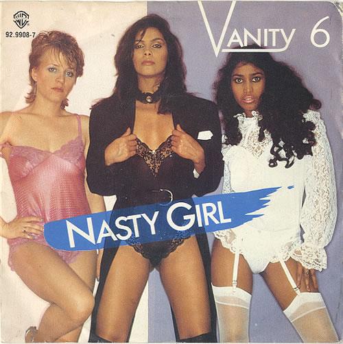 """Vanity 6 Nasty Girl 7"""" vinyl single (7 inch record) Dutch XAN07NA628921"""