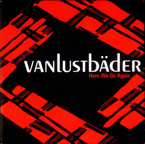 "Vanlustbader Here We Go Again 7"" vinyl single (7 inch record) UK VBX07HE500937"