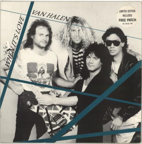 "Van Halen When It's Love + Patch 12"" vinyl single (12 inch record / Maxi-single) UK VNH12WH706720"