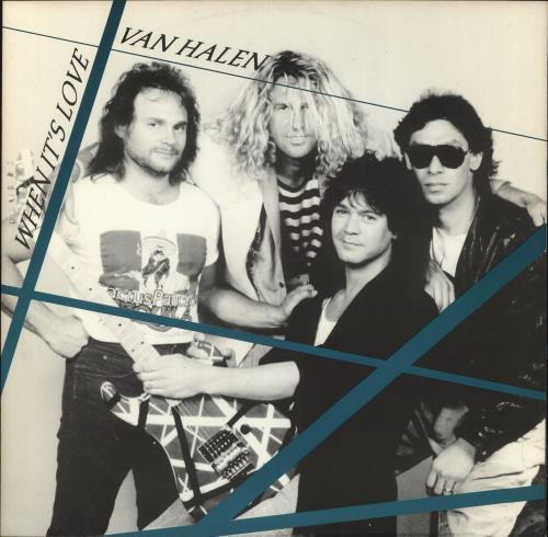 "Van Halen When It's Love 12"" vinyl single (12 inch record / Maxi-single) UK VNH12WH169558"