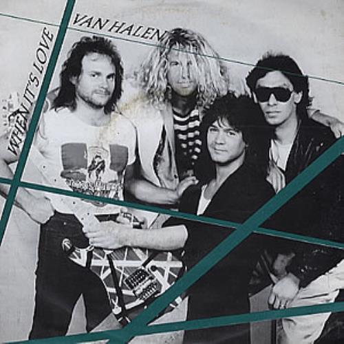 "Van Halen When It's Love 7"" vinyl single (7 inch record) UK VNH07WH289436"