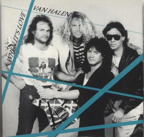 "Van Halen When It's Love 7"" vinyl single (7 inch record) US VNH07WH741077"