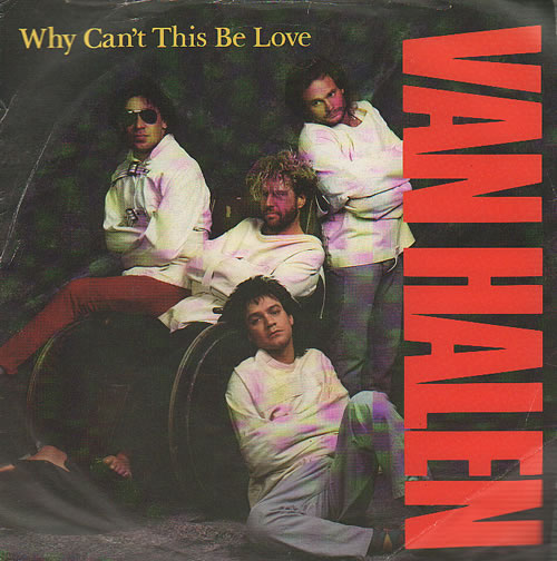"""Van Halen Why Can't This Be Love 7"""" vinyl single (7 inch record) UK VNH07WH564583"""