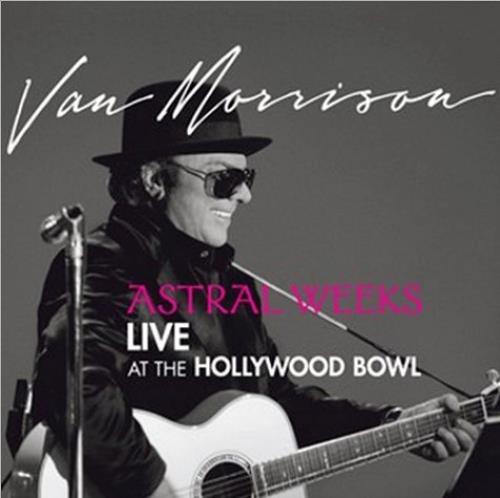 Van Morrison Astral Weeks - Live At The Hollywood Bowl CD album (CDLP) UK VMOCDAS457981
