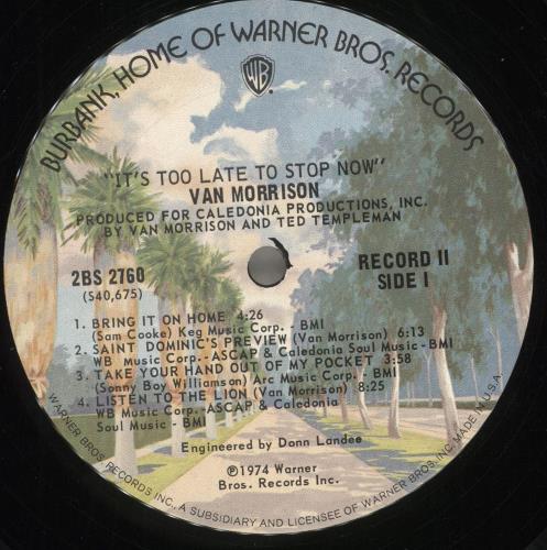 Van Morrison It's Too Late To Stop Now 2-LP vinyl record set (Double Album) US VMO2LIT230228