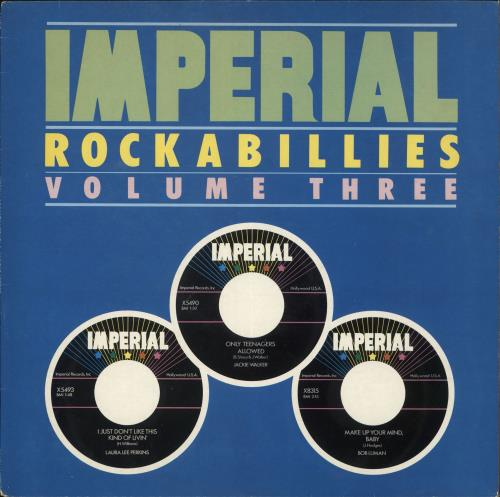 Various-50s/Rock & Roll/Rockabilly Imperial Rockabillies Volume Three vinyl LP album (LP record) UK 50VLPIM729577