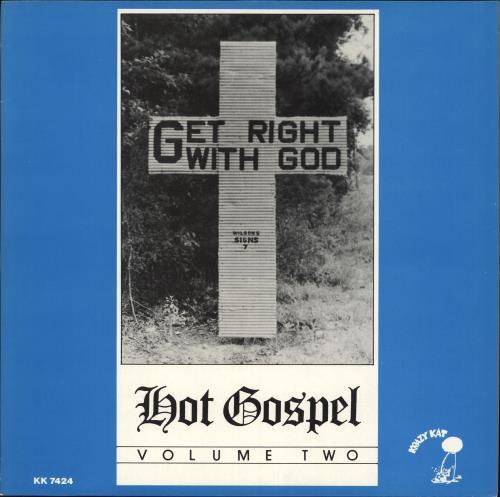 Various-Blues & Gospel Get Right With God - Hot Gospel - Volume Two vinyl LP album (LP record) UK V-BLPGE719854