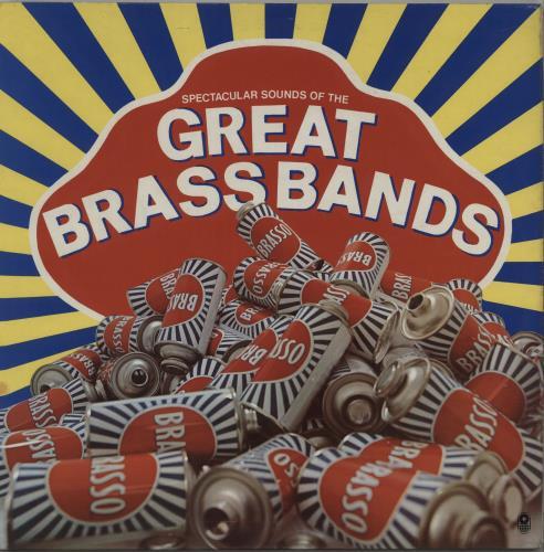 Various-Brass Bands Spectacular Sounds Of The Great Brass Bands vinyl LP album (LP record) UK VB8LPSP670113