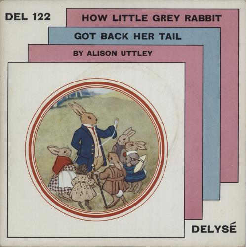 "Various-Childrens How Little Grey Rabbit Got Back Her Tail 7"" vinyl single (7 inch record) UK VC007HO666160"