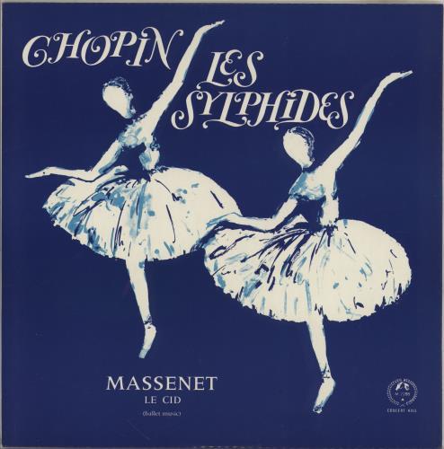Various-Classical & Orchestral Chopin: Les Sylphides / Massenet: Le Cid (Ballet Music) vinyl LP album (LP record) UK VAFLPCH765188