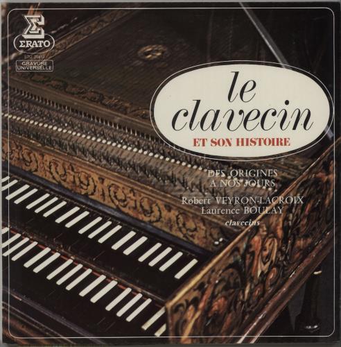 Various-Classical & Orchestral Le Clavecin Et Son Histoire - Des Origines A Nos Jours vinyl LP album (LP record) French VAFLPLE670499