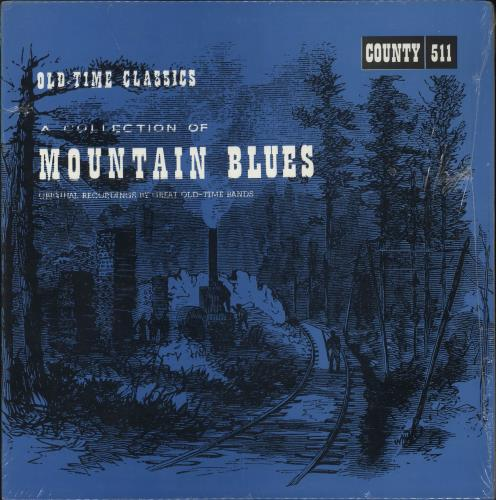 Various-Country A Collection Of Mountain Blues - shrink vinyl LP album (LP record) US CVALPAC726681