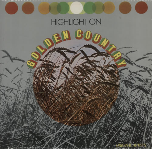 Various-Country Highlight On Golden Country vinyl LP album (LP record) UK CVALPHI289879