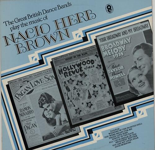 Various-Easy Listening The Great British Dance Bands Play The Music Of Nacio Herb Brown vinyl LP album (LP record) UK VLELPTH641287