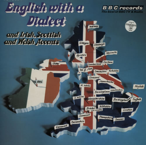 Various-Educational, Informational & Historical English With A Dialect (and Irish, Scottish & Welsh Accents) vinyl LP album (LP record) UK VBZLPEN593422