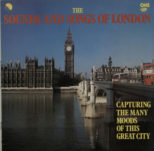 Various-Educational, Informational & Historical The Sounds And Songs Of London vinyl LP album (LP record) UK VBZLPTH638929