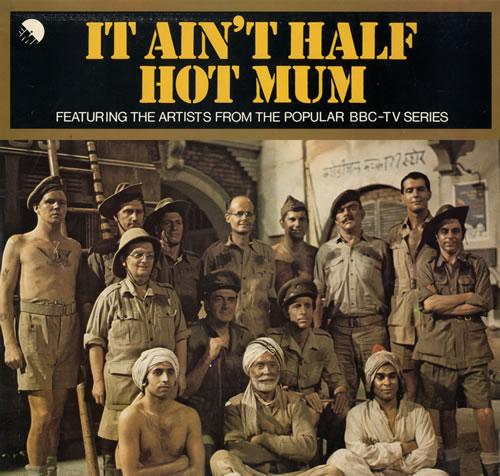 Various-Film, Radio, Theatre & TV It Ain't Half Hot Mum vinyl LP album (LP record) UK FVALPIT561970