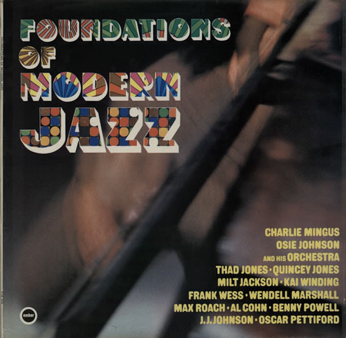 Various-Jazz Foundations Of Modern Jazz vinyl LP album (LP record) UK V-JLPFO575354