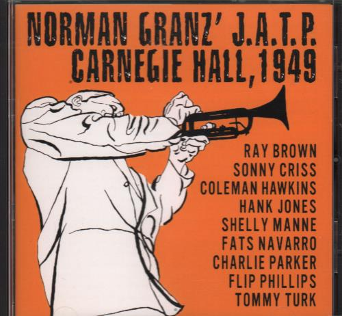 Various-Jazz Norman Granz' J.A.T.P. Carnegie Hall, 1949 CD album (CDLP) German V-JCDNO670685