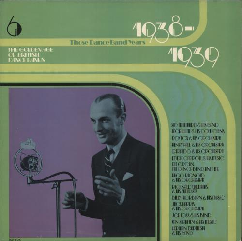 Various-Jazz The Golden Age Of British Dance Bands 1938-1939 vinyl LP album (LP record) UK V-JLPTH721799