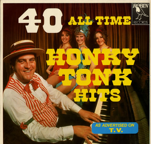 Various-Music Hall & Variety 40 All Time Honky Tonk Hits vinyl LP album (LP record) UK VMHLPAL557570