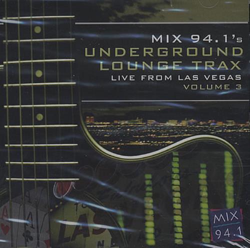Various-Pop Mix 94.1's Underground Lounge Trax: Live CD album (CDLP) US 7VACDMI383044