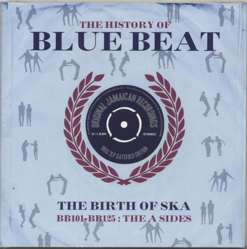 Various-Reggae & Ska The History Of Blue Beat: The Birth Of Ska BB101 - BB125 The A Sides 2-LP vinyl record set (Double Album) UK V-A2LTH703875