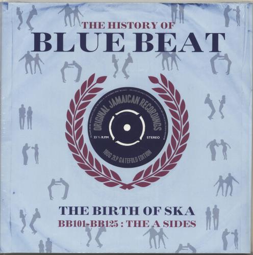 Various-Reggae & Ska The History Of Blue Beat: The Birth Of Ska BB101 - BB125 The A Sides 2-LP vinyl record set (Double Album) UK V-A2LTH703875