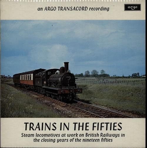 Various-Trains Trains In The Fifties vinyl LP album (LP record) UK V-TLPTR584286
